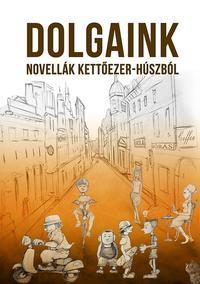Az Irodalmi Rádió alkotóközössége: Dolgaink -  (Könyv)