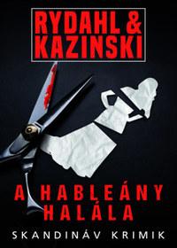 A.J.Kazinski, Thomas Rydahl: A hableány halála -  (Könyv)