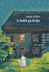 Berg Judit: A holló gyűrűje -  (Könyv)
