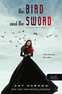 Amy Harmon: A madár és a kard - A madár és a kard krónikái 1. -  (Könyv)