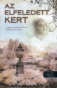 Kate Morton: Az elfeledett kert - PUHATÁBLA -  (Könyv)