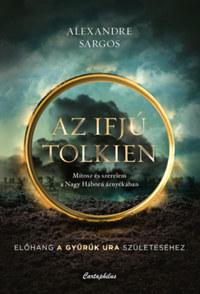 Sargos Alexandre: Az ifjú Tolkien -  (Könyv)