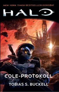 Tobias S. Buckell: Cole-protokoll -  (Könyv)