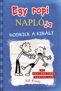Jeff Kinney: Egy ropi naplója 2. - Rodrick, a király -  (Könyv)