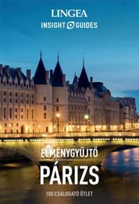 Élménygyűjtő - Párizs - 100 csalogató ötlet -  (Könyv)