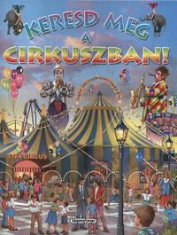Eduardo Trujillo: Keresd meg a cirkuszban! -  (Könyv)