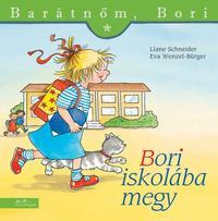 Eva Wenzel-Bürger, Liane Schneider: Bori iskolába megy - Barátnőm, Bori 19. -  (Könyv)