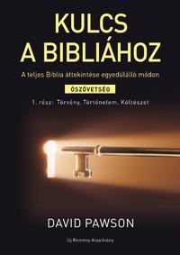 David Pawson: Kulcs a Bibliához - A teljes Biblia áttekintése egyedülálló módon -  (Könyv)