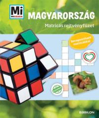 Francz Magdolna: Mi MICSODA Matricás rejtvényfüzet - Magyarország - Beragasztható matricákkal -  (Könyv)