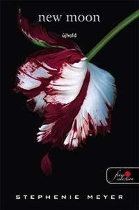 Stephenie Meyer: New Moon - Újhold -  (Könyv)