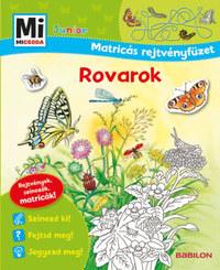 Tatjana Marti: Rovarok - Mi Micsoda Junior Matricás rejtvényfüzet - Rejtvények, színezők, matricák! -  (Könyv)