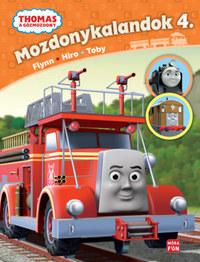 Rev. W. Awdry: Thomas, a gőzmozdony - Mozdonykalandok 4. - Flynn, Hiro és Toby -  (Könyv)