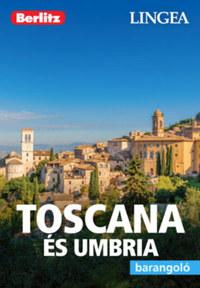 Toscana és Umbria - Barangoló -  (Könyv)