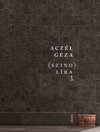 Aczél Géza: (szino)líra 3. -  (Könyv)
