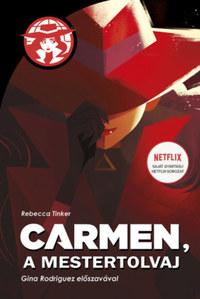 Rebecca Tinker: Carmen, a mestertolvaj -  (Könyv)