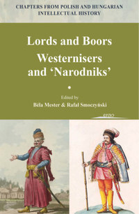Lords and Boors - Westernisers and Narodniks -  (Könyv)