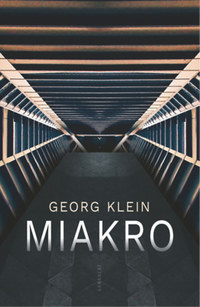 Georg Klein: Miakro -  (Könyv)