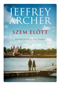 Jeffrey Archer: Szem előtt -  (Könyv)