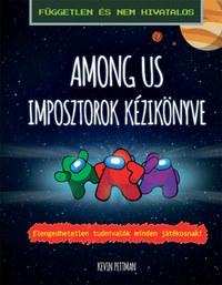 Kevin Pettman: Among Us - Imposztorok kézikönyve -  (Könyv)