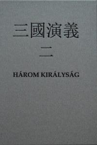Luo Guanzhong: Három királyság II. -  (Könyv)