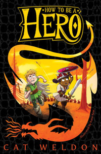 Cat Weldon: How to Be a Hero -  (Könyv)
