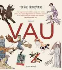 Tor Åge Bringsvaerd: Vau -  (Könyv)