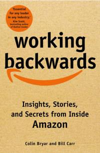 Colin Bryar, Bill Carr: Working Backwards -  (Könyv)