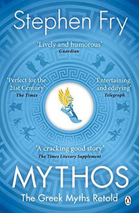 Stephen Fry: Mythos - The Greek Myths Retold -  (Könyv)