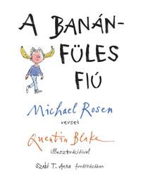 Michael Rosen: A banánfüles fiú -  (Könyv)