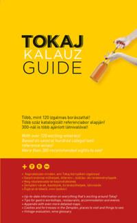Ripka Gergely: Tokaj Kalauz - Tokaj Guide - Negyedik kiadás -  (Könyv)