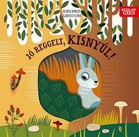 Gabriele Clima: Jó reggelt, kisnyúl! -  (Könyv)