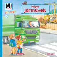 Benjamin Schreuder: Dolgos járművek - Mi Micsoda Ovisoknak -  (Könyv)