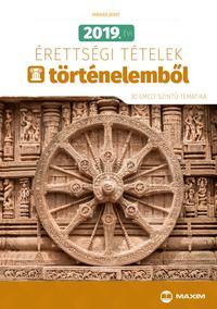 Farkas Judit: Antikvár: 2019. évi érettségi tételek történelemből - 30 emelt szintű tematika -  (Könyv)