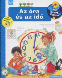 Angela Weinhold: Az óra és az idő - Mit? Miért? Hogyan? 6. -  (Könyv)