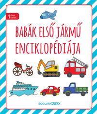 Illés Andrea: Babák első járműenciklopédiája -  (Könyv)