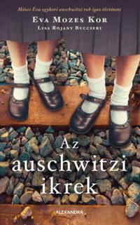 Eva Mozes Kor: Az auschwitzi ikrek -  (Könyv)