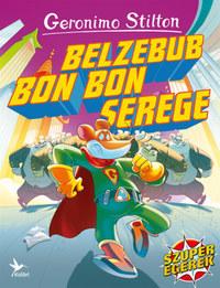 Geronimo Stilton: Belzebub Bon Bon serege -  (Könyv)