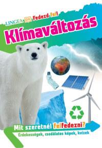 Fedezd fel! -  Klímaváltozás -  (Könyv)