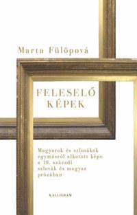 Marta Fülöpová: Feleselő képek -  (Könyv)