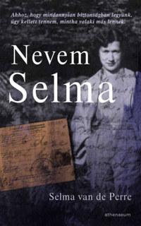 Selma van de Perre: Nevem Selma -  (Könyv)