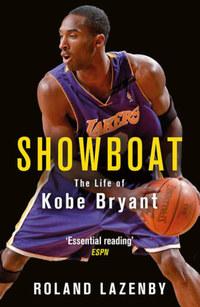 Roland Lazenby: Showboat - The Life of Kobe Bryant -  (Könyv)