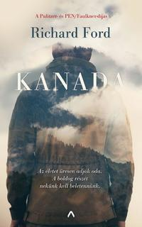Richard Ford: Kanada -  (Könyv)