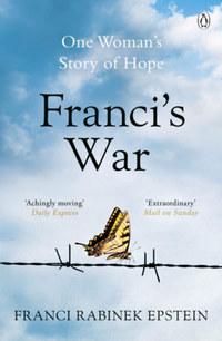 Franci Rabinek Epstein: Franci's War -  (Könyv)