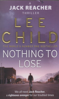 Lee Child: Nothing to Lose -  (Könyv)