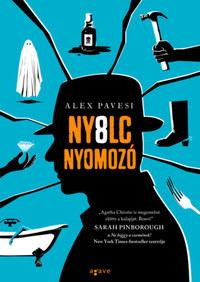 Alex Pavesi: Nyolc nyomozó -  (Könyv)