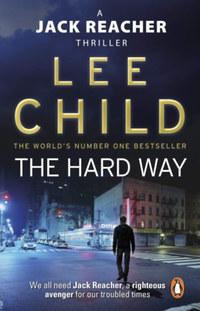 Lee Child: The Hard Way -  (Könyv)