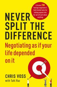 Tahl Raz, Chris Voss: Never Split the Difference -  (Könyv)