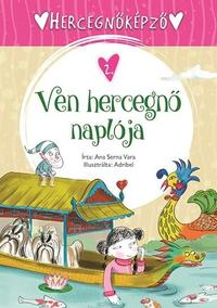 Ana Serna Vara: Hercegnőképző 2. - Ven hercegnő naplója -  (Könyv)