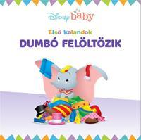 Disney - Első kalandok 1.: Dumbó felöltözik -  (Könyv)