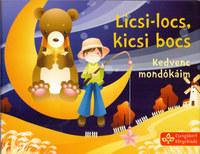 Bogos Katalin (Szerk.): Licsi-locs, kicsi bocs - Kedvenc mondókáim -  (Könyv)